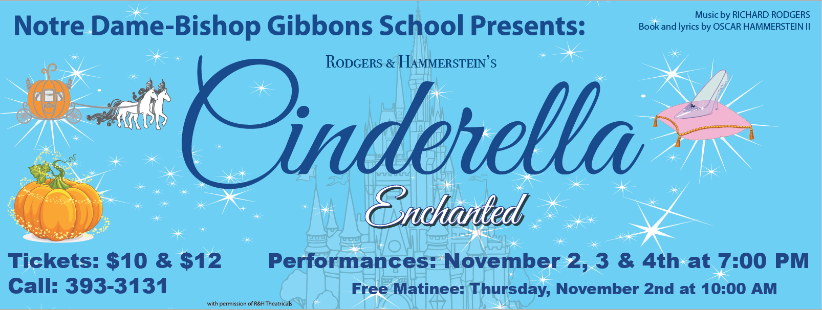 Cinderella Enchanted - Nov 2, 3, & 4th